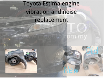Toyota Estima engine vibration and noise replacement.png